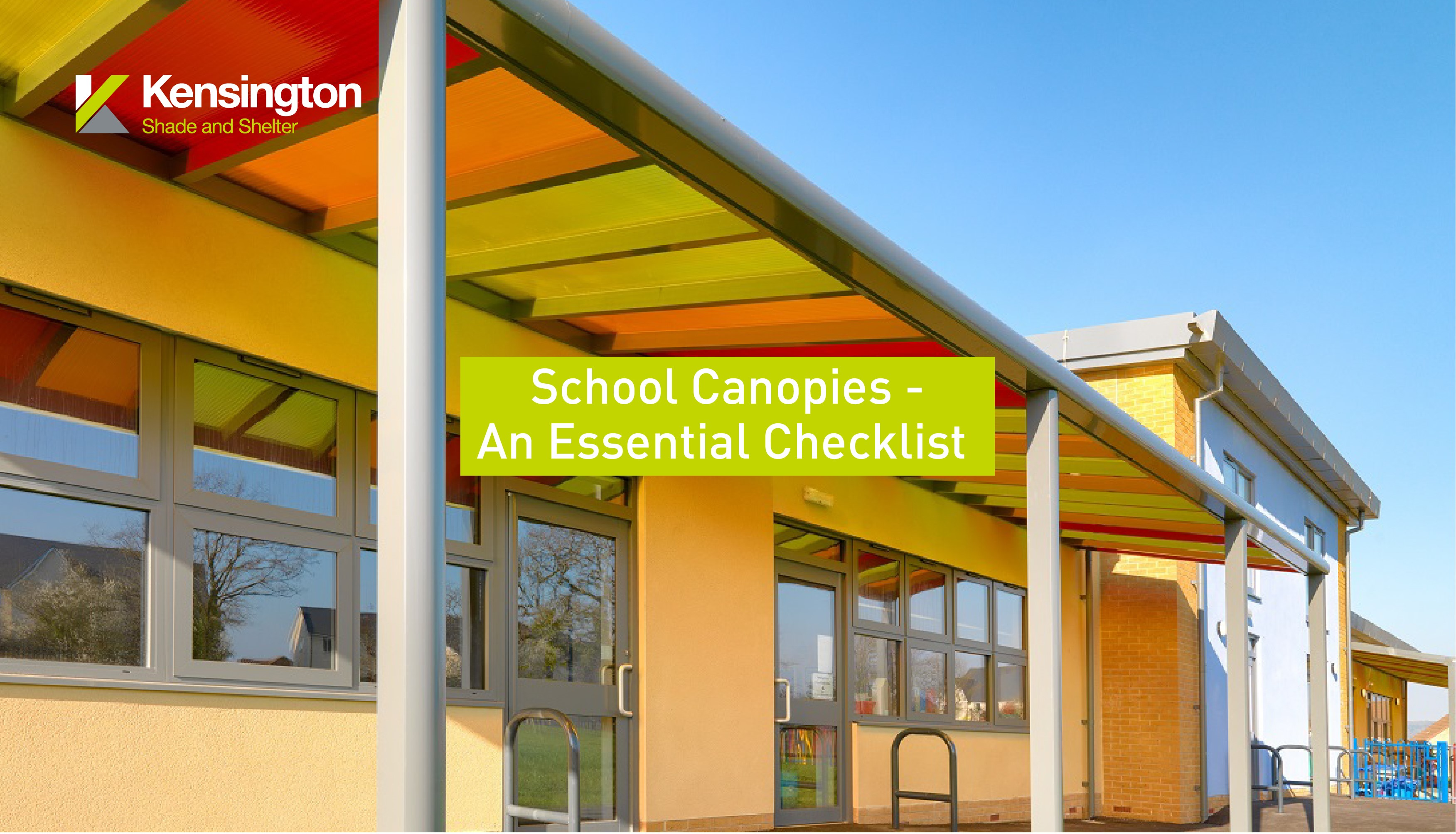 Image for school canopy for Kensington Systems blog